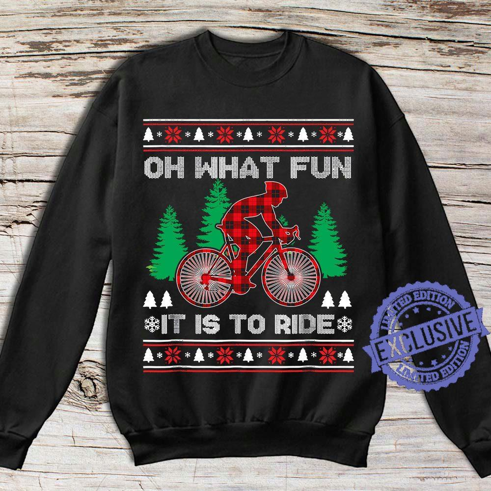 Oh what fun it is to ride shirt1
