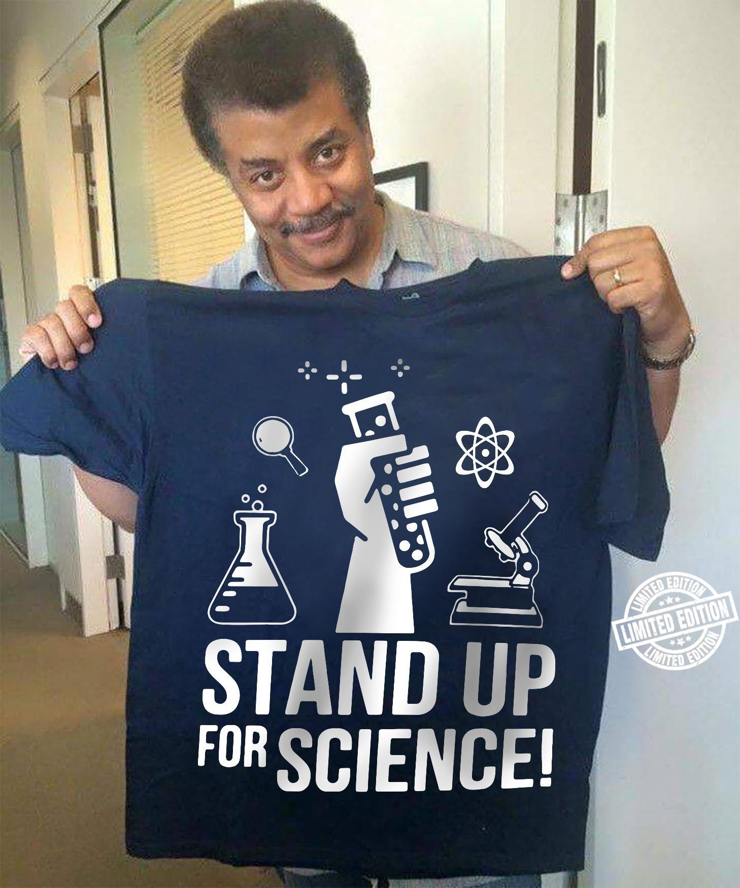 Stand up for science shirt