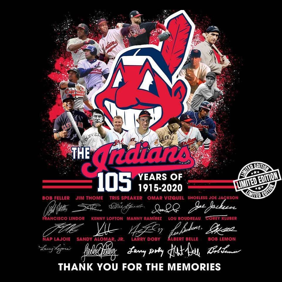 The indians 105 years of 1915-2020 thank you for the memories shirt